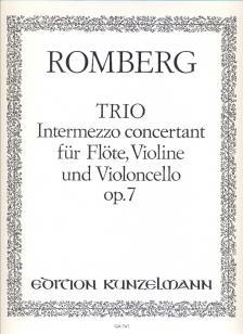 ROMBERG - TRIO INTERMEZZO CONCERTANT FÜR FLÖTE, VIOLINE UND VIOLONCELLO OP.7