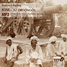 Rudyard Kipling - Kim - Az ördöngős - hangoskönyv