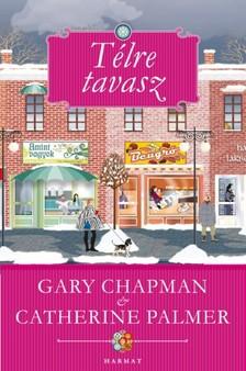 Gary Chapman - Catherine Palmer - Télre tavasz [eKönyv: epub, mobi]