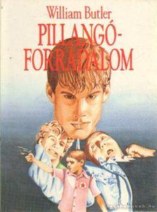 BUTLER, WILLIAM - Pillangóforradalom [antikvár]