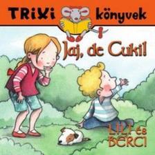 - Lili és Berci/Jaj,de Cuki!