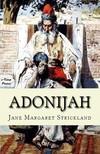 Strickland Jane Margaret - Adonijah [eKönyv: epub,  mobi]