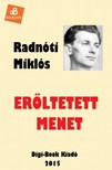 Radnóti Miklós - Erőltetett menet [eKönyv: epub, mobi]<!--span style='font-size:10px;'>(G)</span-->