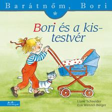 Liane Schneider - Bori és a kistestvér - Barátnőm, Bori