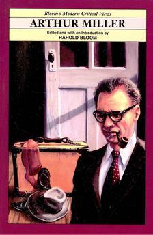 BLOOM, HAROLD - Arthur Miller [antikvár]