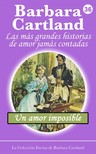 Barbara Cartland - Un Amor Imposible [eKönyv: epub,  mobi]