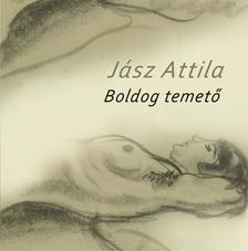 Jász Attila - Boldog temető