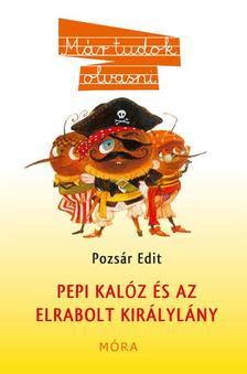 Pozsár Edit - Pepi kalóz és az elrabolt királylány
