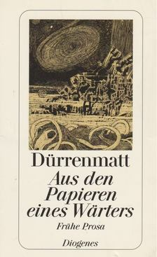 FRIEDRICH DÜRRENMATT - Aus den Papieren eines Wärters [antikvár]