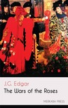 Edgar J.G. - The Wars of the Roses [eKönyv: epub,  mobi]