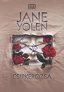 Jane Yolen - Csipkerózsa