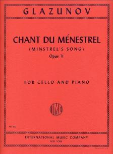 GLAZUNOV - CHANT DU MÉNESTREL (MINSTREL'S SONG) OP.71 FOR CELLO AND PIANO