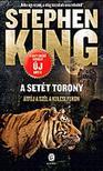 Stephen King - Átfúj a szél a kulcslyukon - A setét torony