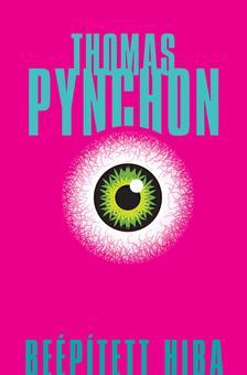 Thomas Pynchon - Beépített hiba #