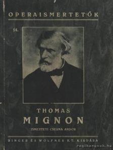 Cserna Andor - Thomas Mignon [antikvár]