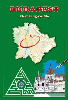 - BUDAPEST - KIFESTŐ ÉS FOGLALKOZTATÓ #