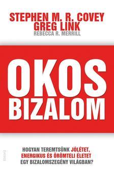 COVEY, STEPHEN M.R.-MERRILL, REBECCA R. - OKOS BIZALOM