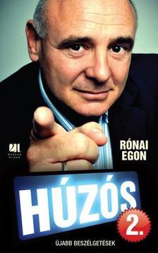 Rónai Egon - HÚZÓS 2. - ÚJABB BESZÉLGETÉSEK