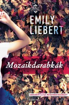 LIEBERT, EMILY - Mozaikdarabkák #