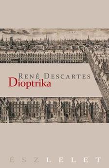 DESCARTES, RENÉ - Dioptrika