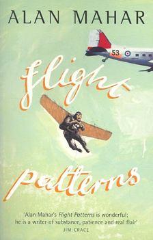 MAHAR, ALAN - Flight Patterns [antikvár]