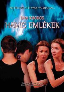 Dan Krokos - Hamis emlékek