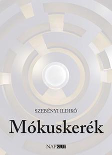 Szebényi Ildikó - Mókuskerék