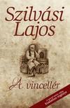 SZILVÁSI LAJOS - A vincellér [eKönyv: epub, mobi]<!--span style='font-size:10px;'>(G)</span-->