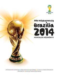 Andrew McDermott - FIFA Világbajnokság Brazília 2014 Hivatalos Kézikönyv