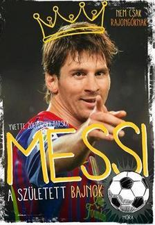 Messi - A született bajnok