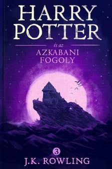 J. K. Rowling - Harry Potter és az azkabani fogoly [eKönyv: epub, mobi]