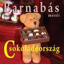 Telegdi Ágnes - Barnabás Meséi - Csokoládéország