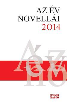 Kontra Ferenc - Az év novellái 2014