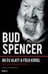 Bud Spencer - 80 év alatt a Föld körül [eKönyv: epub,  mobi]