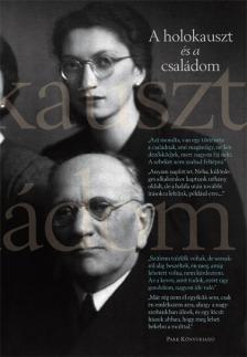 .- - A holokauszt és a családom