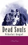 D. J. Hogarth Nikolai Gogol, - Dead Souls [eKönyv: epub,  mobi]