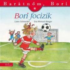 Liane Schneider - Bori focizik - Barátnőm, Bori