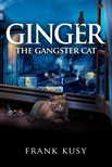 Kusy Frank - Ginger the Gangster Cat [eKönyv: epub,  mobi]