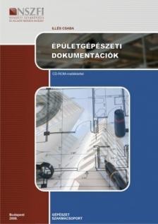 ILLÉS CSABA - ÉPÜLETGÉPÉSZETI DOKUMENTÁCIÓK /095010906001-9/