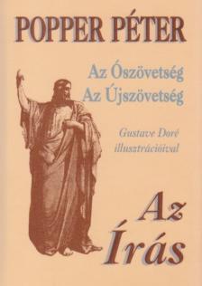 - Az Írás - Az Ószövetség és az Újszövetség