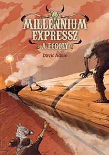 Dávid Ádám - Millennium Expressz - A fogoly