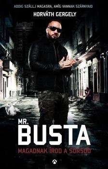 Mr. Busta - Magadnak írod a sorsod ###