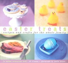 O''CONNOR, JILL - Easter Treats - Recipes and Crafts for the Whole Family [antikvár]