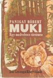Panigay Róbert - Muki [antikvár]