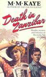KAYE, M.M. - Death in Zanzibar [antikvár]