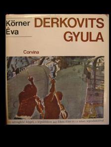 KÖRNER ÉVA - Derkovits Gyula [antikvár]