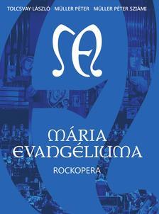 Tolcsvay László - Müller Péter - Müller Péter Sziámi - Mária Evangéliuma - DVD