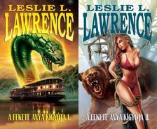 Leslie L. Lawrence - A FEKETE ANYA KÍGYÓJA I-II.