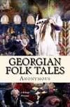 Marjory Wardrop Anonymous Anonymous, - Georgian Folk Tales [eKönyv: epub,  mobi]