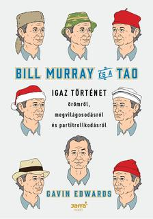 Gavin Edwards - Bill Murray és a TAO